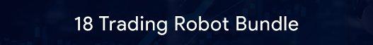 forex trading robots -18 Trading Robot Bundle